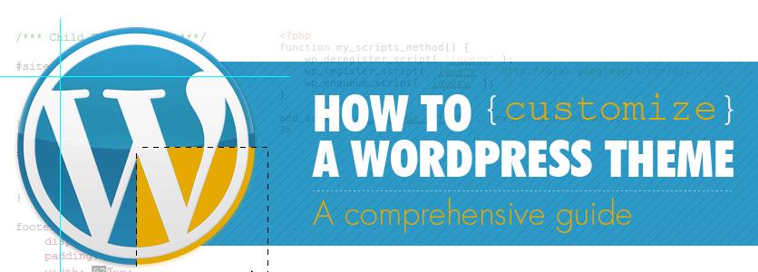 Guía de personalización de temas WordPress • Ayuda WordPress