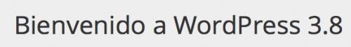 bienvenido wordpress 3.8