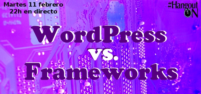 WordPress vs Frameworks