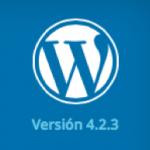 WordPress 4.2.3: Importante actualización de seguridad