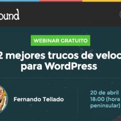Los 12 mejores trucos de velocidad para WordPress (webinar gratuito)