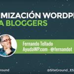 Optimización WordPress para bloggers