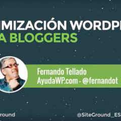 Optimización WordPress para bloggers