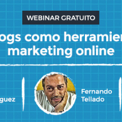 Los blogs como herramienta de marketing online (webinar gratuito)