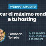 Cómo sacar el máximo rendimiento a tu hosting – Webinar gratuito