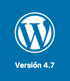 WordPress 4.7, lo que nos espera