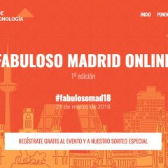 Fabuloso Madrid 2018 – El evento online gratuito sobre marketing, blogs y SEO del año
