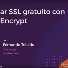 Aprende WordPress mientras desayunas: Cómo instalar un SSL gratis de Let's Encrypt