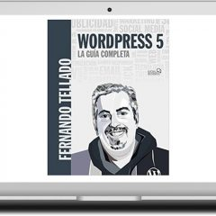 WordPress 5: La guía completa – ¡El manual imprescindible de WordPress!