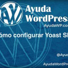Cómo configurar Yoast SEO paso a paso y correctamente (clase en vídeo de hora y media)