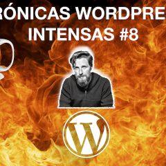 Tema hijo o CSS, la gobernanza en WordPress y mucho más – Crónicas WordPress Intensas #8
