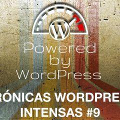 Temas y velocidad WordPress, Gutenberg, Automattic, FaceApp y privacidad – Crónicas WordPress Intensas #9