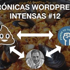 PonteWordCamp, Rich Snippets, SalesForce, Automattic y comunidad – Crónicas WordPress Intensas #12