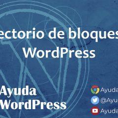 Directorio de bloques, el siguiente reto de WordPress